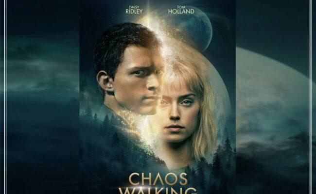 Chaos Walking จากนิยายขายดี สู่หนังฟอร์มยักษ์